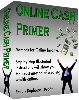 Thumbnail Online Cash Primer - Read, Duplicate, and Profit!