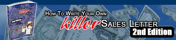 Product picture How To Write Your Own Killer Sales Letter