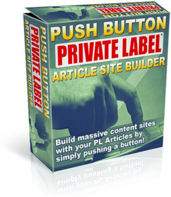 Product picture Push Button Private Labels Article Site Builder Resell Right