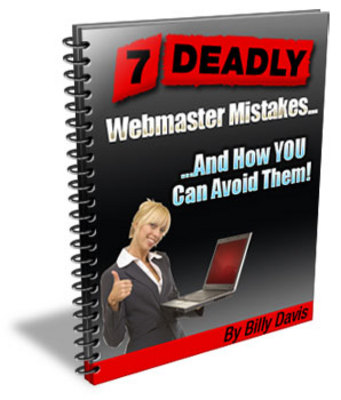 Product picture 7 Deadly Webmaster Mistakes Ebook with Master Resale Rights