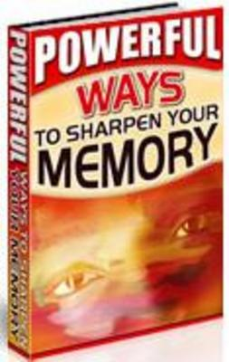 Product picture Powerful Ways to Sharpen Your Memory