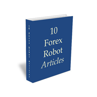 Product picture 10 Forex Robot Articles With MRR & PLR RIghts