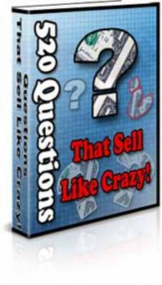 Product picture 520 Questions That Sell Like Crazy! - With Resell Rights