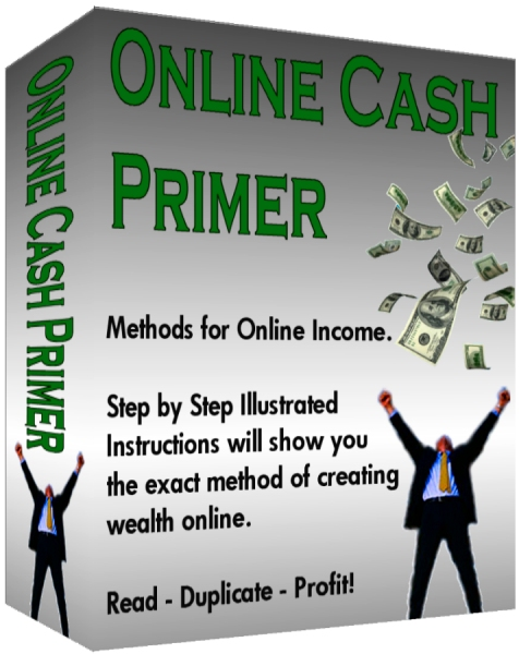 Product picture Online Cash Primer - Read, Duplicate, and Profit!